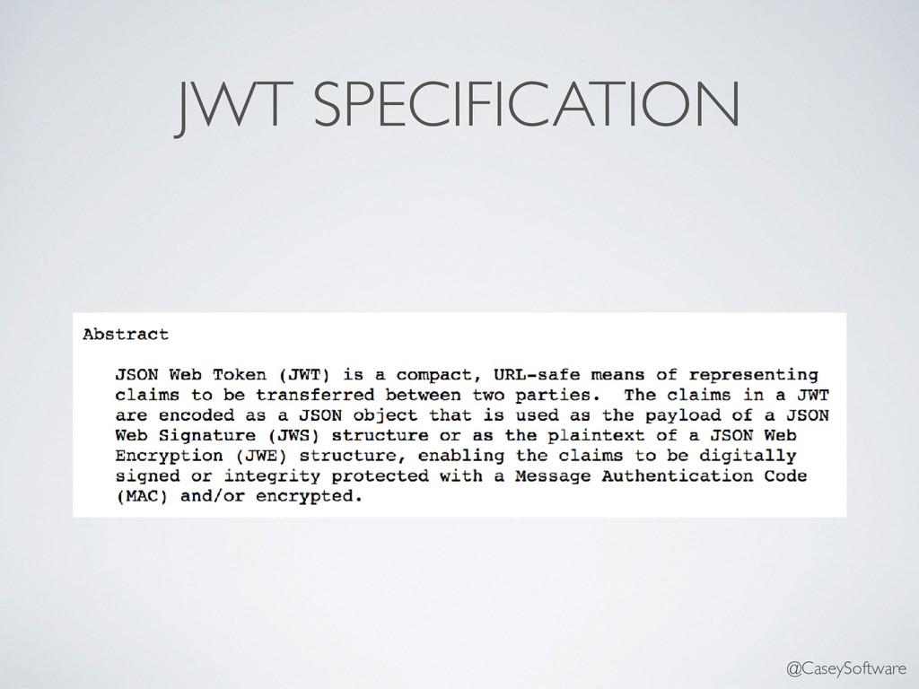 JWT SPECIFICATION @CaseySoftware