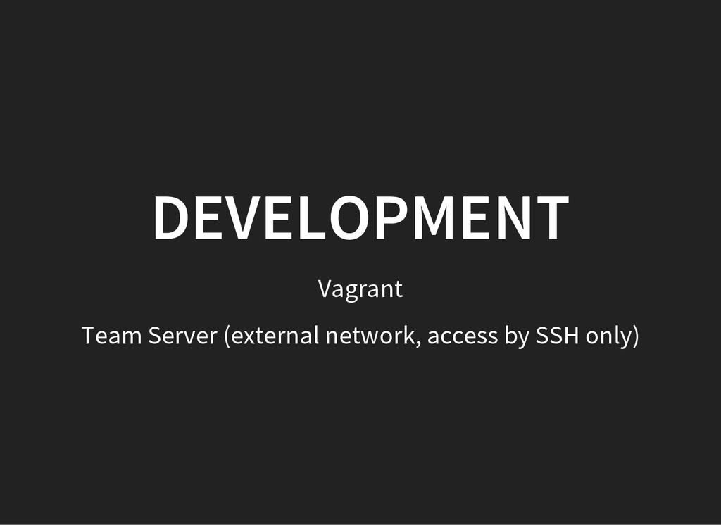 DEVELOPMENT Vagrant Team Server (external netwo...
