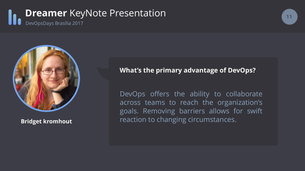 11 Dreamer KeyNote Presentation DevOps offers th...