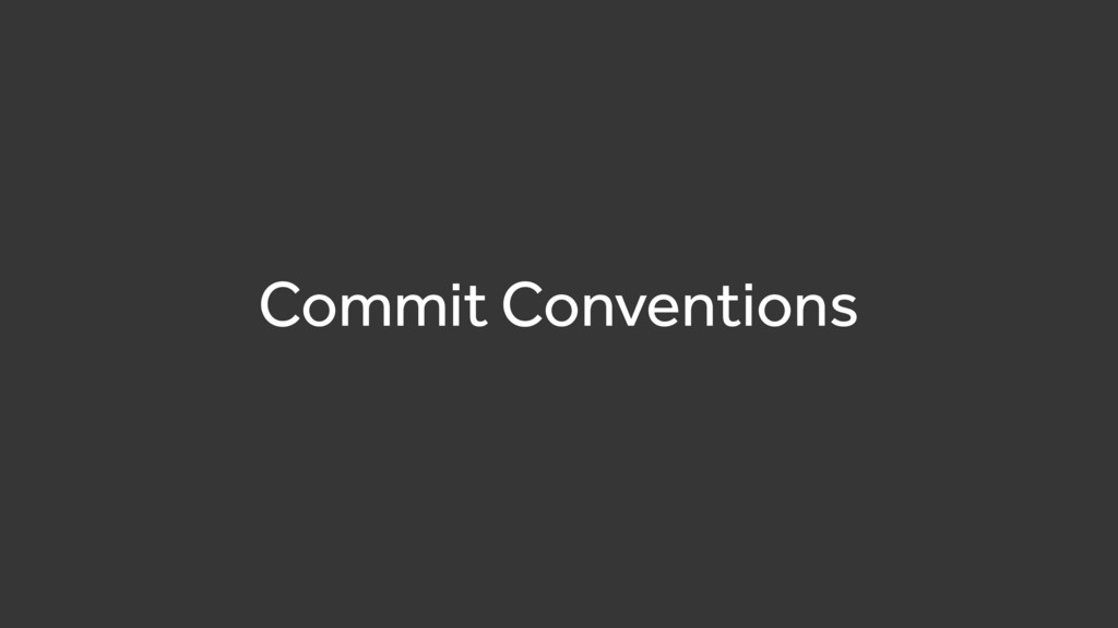 Commit Conventions
