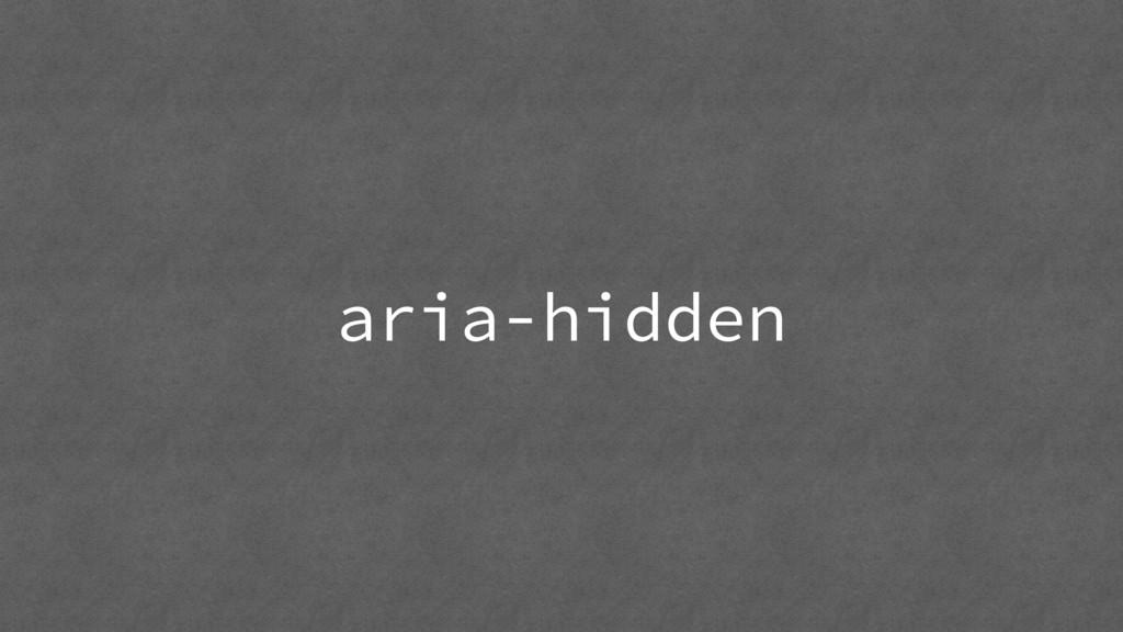 aria-hidden