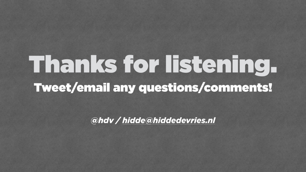 Thanks for listening.  Tweet/email any questio...