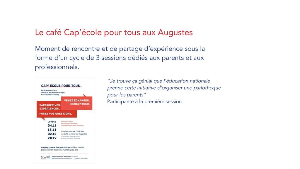 Le café Cap'école pour tous aux Augustes Moment...