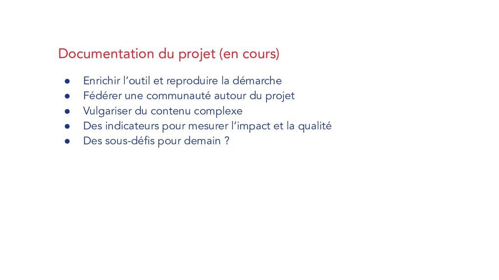 Documentation du projet (en cours) ● Enrichir l...