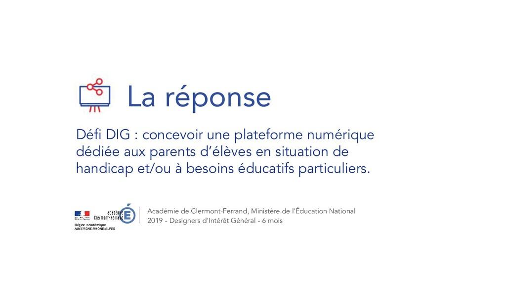 La réponse Défi DIG : concevoir une plateforme n...
