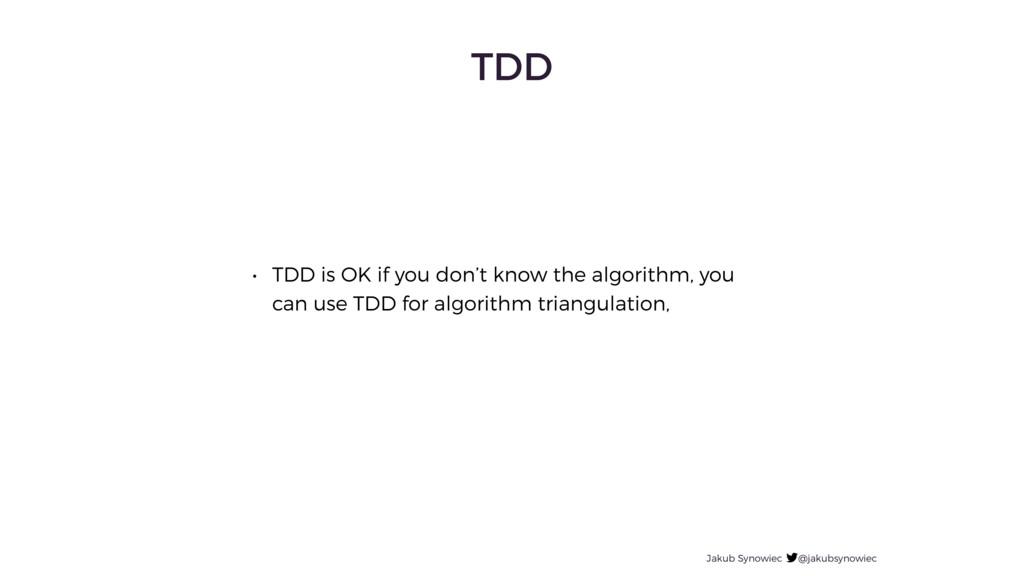 TDD Jakub Synowiec @jakubsynowiec • TDD is OK i...