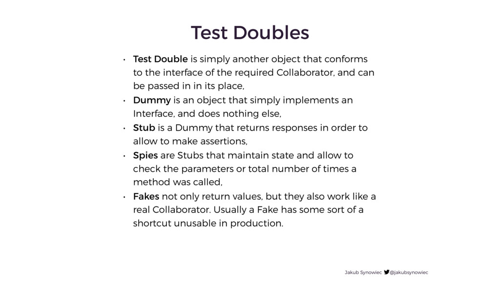 Jakub Synowiec @jakubsynowiec Test Doubles • Te...
