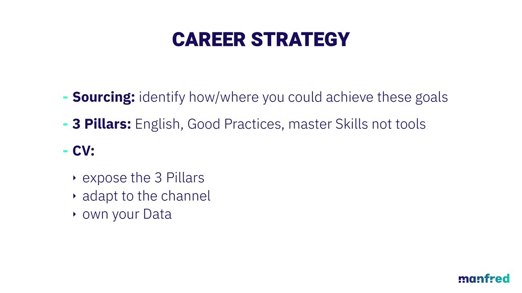 CAREER STRATEGY - Sourcing: identify how/where ...