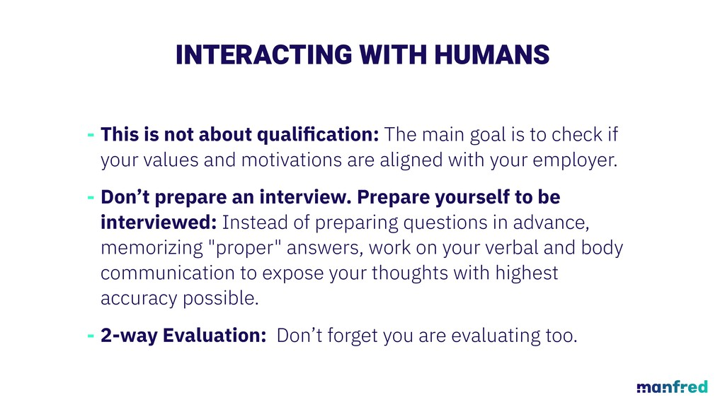 INTERACTING WITH HUMANS - This is not about qua...