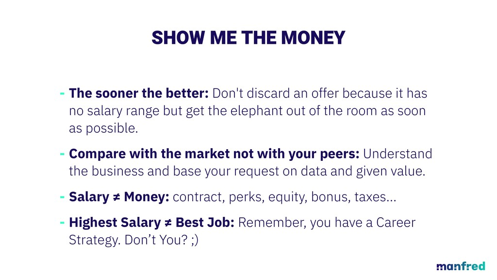 SHOW ME THE MONEY - The sooner the better: Don'...