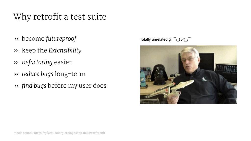 Why retrofit a test suite » become futureproof ...