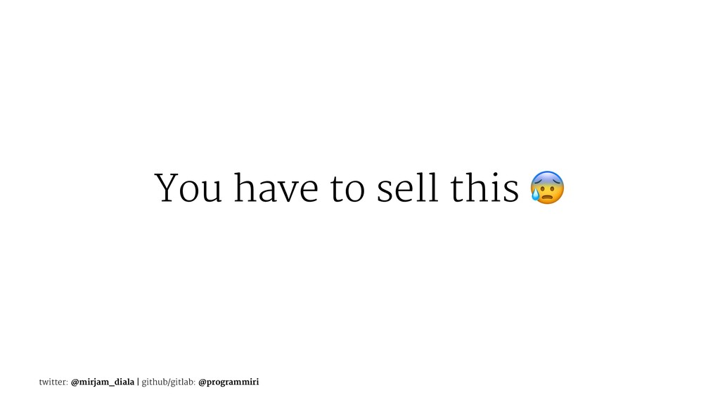 You have to sell this twitter: @mirjam_diala | ...