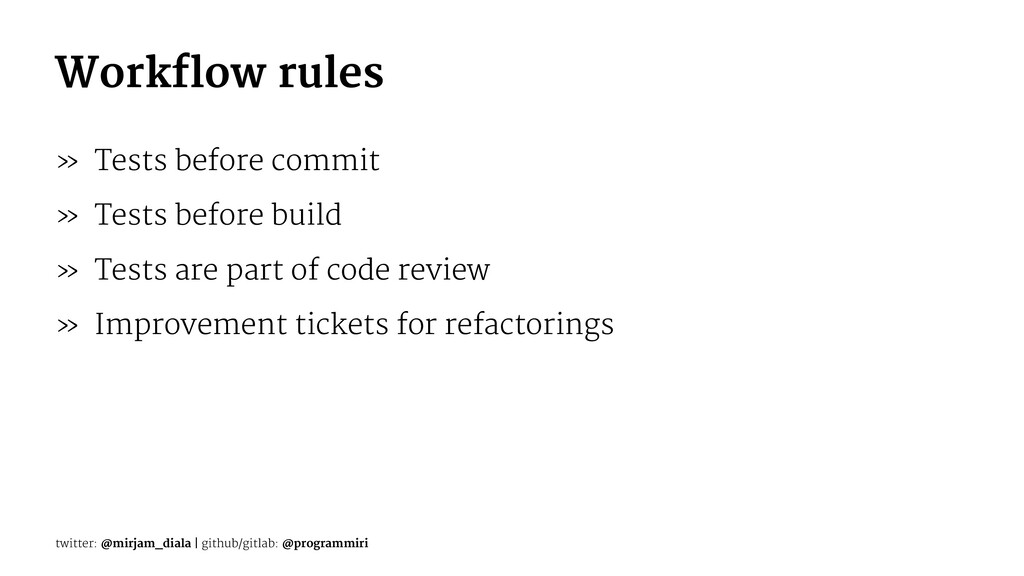 Workflow rules » Tests before commit » Tests be...