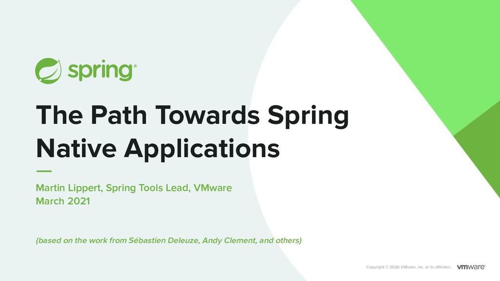 Martin Lippert, Spring Tools Lead, VMware March...