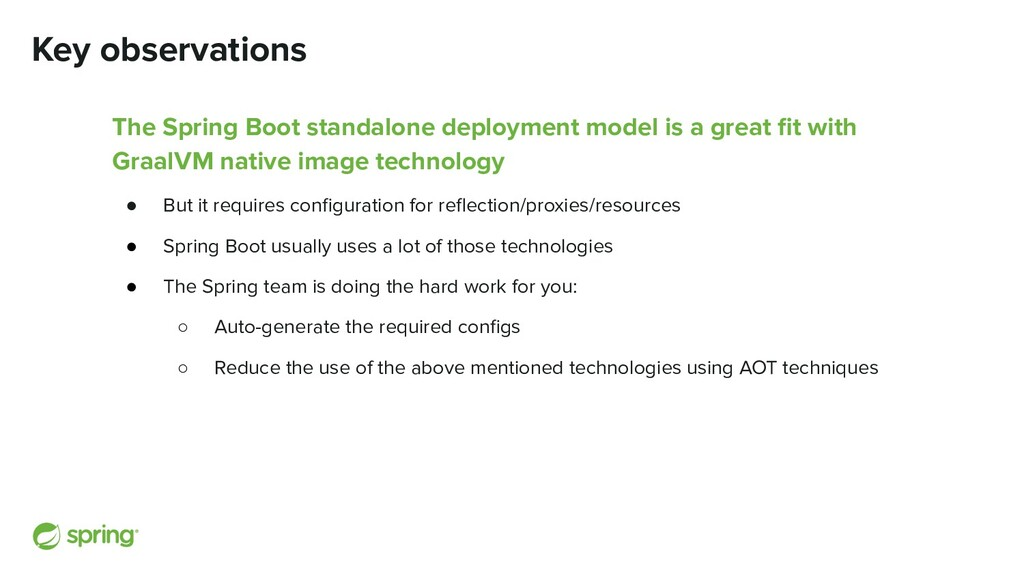 Key observations The Spring Boot standalone dep...