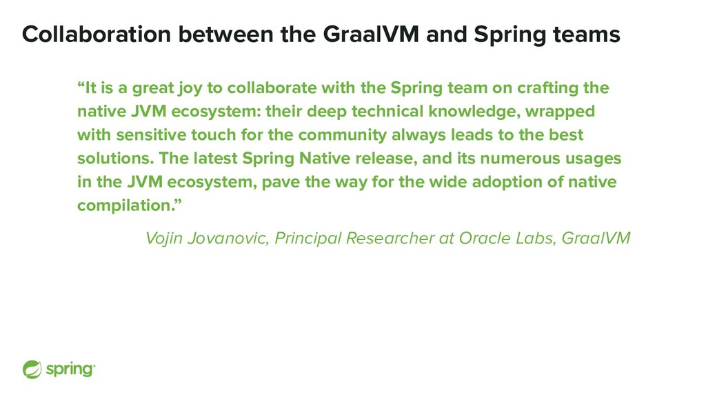 Collaboration between the GraalVM and Spring te...