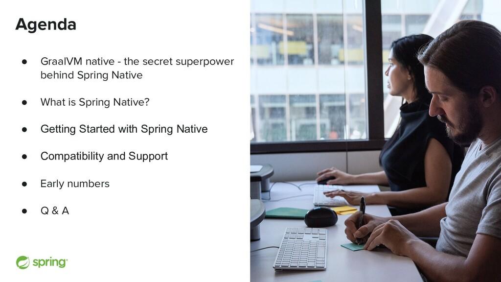Cover w/ Image Agenda ● GraalVM native - the se...