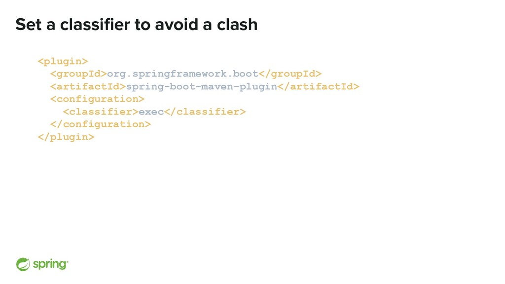 Set a classifier to avoid a clash <plugin> <grou...