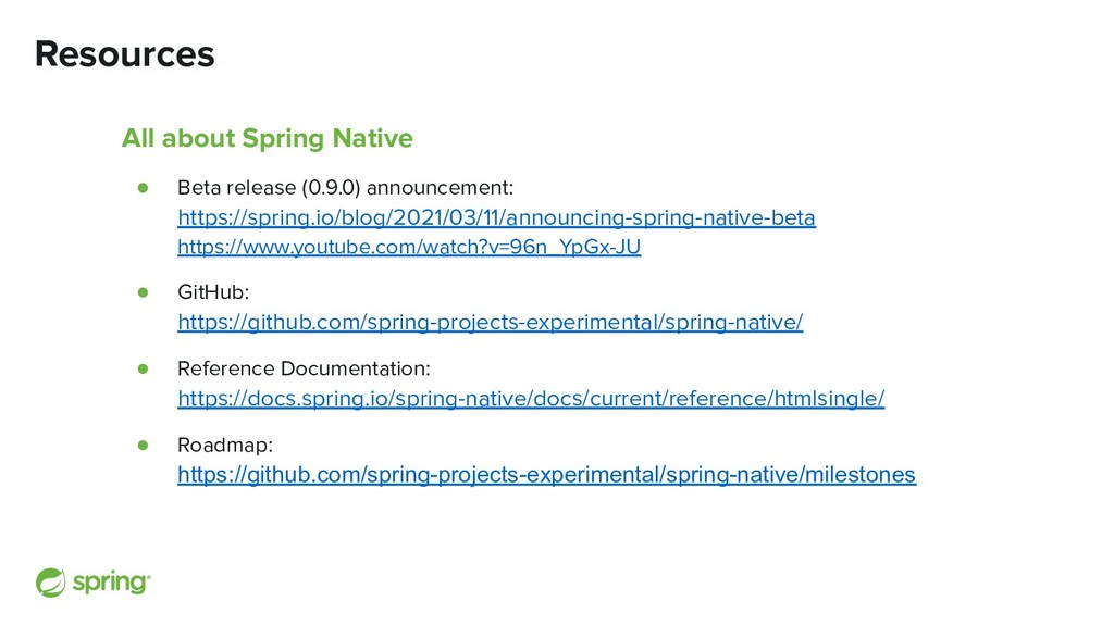 All about Spring Native ● Beta release (0.9.0) ...
