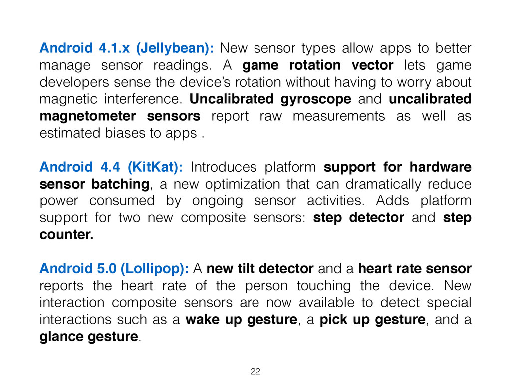 Android 4.1.x (Jellybean): New sensor types all...