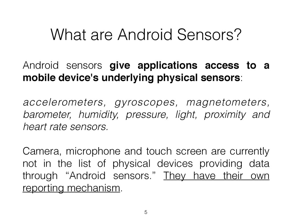 What are Android Sensors? Android sensors give ...
