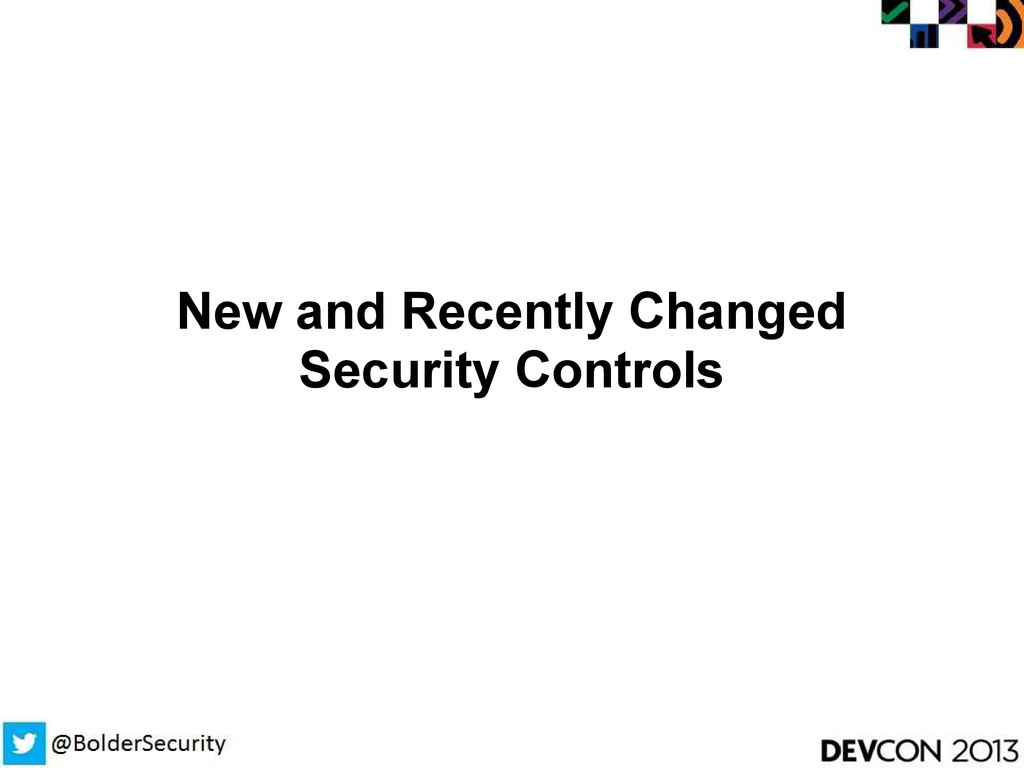 New and Recently Changed Security Controls