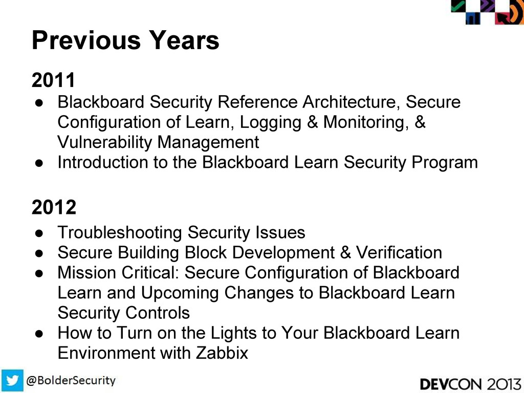 Previous Years 2011 ● Blackboard Security Refer...