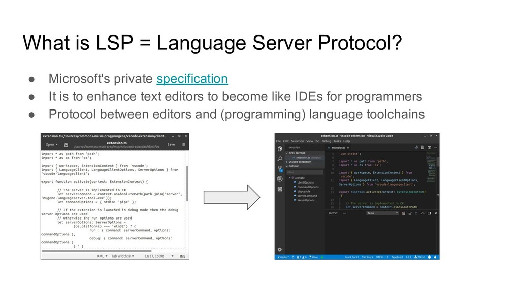 What is LSP = Language Server Protocol? ● Micro...