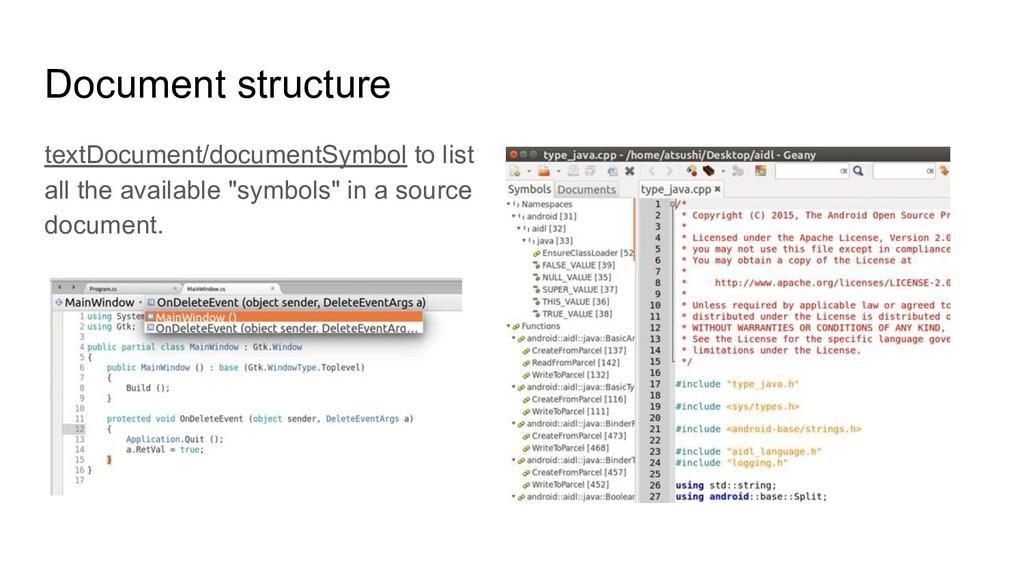 Document structure textDocument/documentSymbol ...