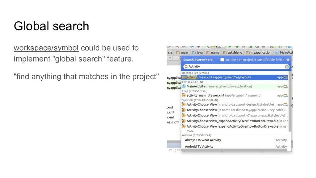Global search workspace/symbol could be used to...
