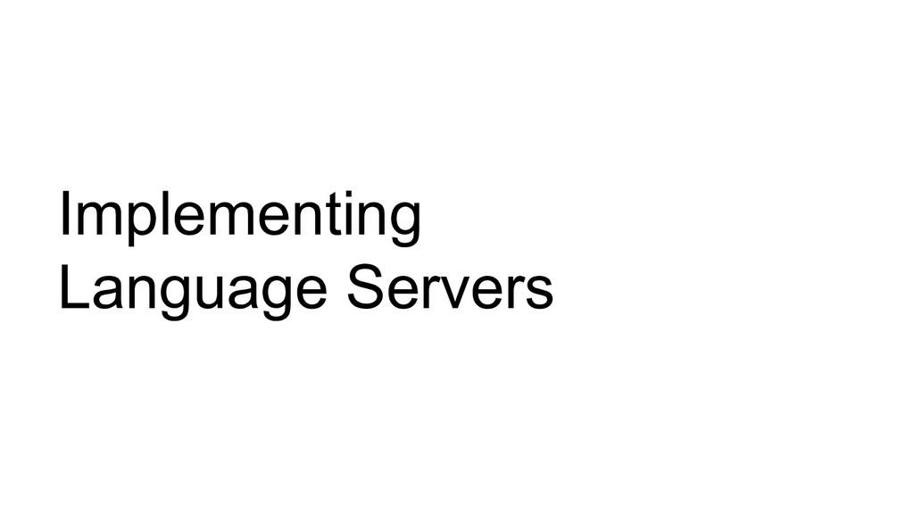 Implementing Language Servers