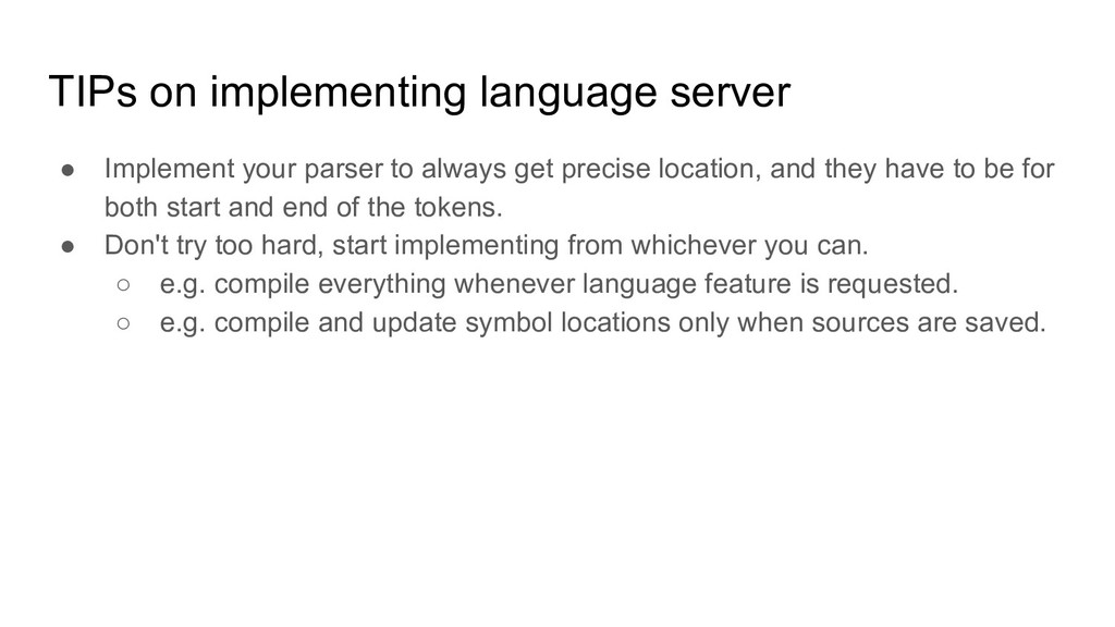 TIPs on implementing language server ● Implemen...