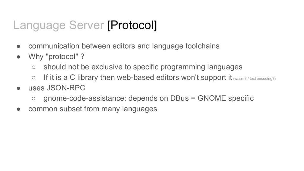 Language Server [Protocol] ● communication betw...