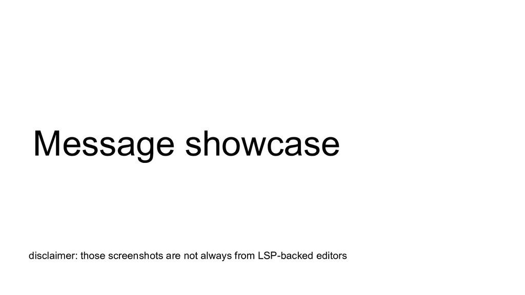 Message showcase disclaimer: those screenshots ...