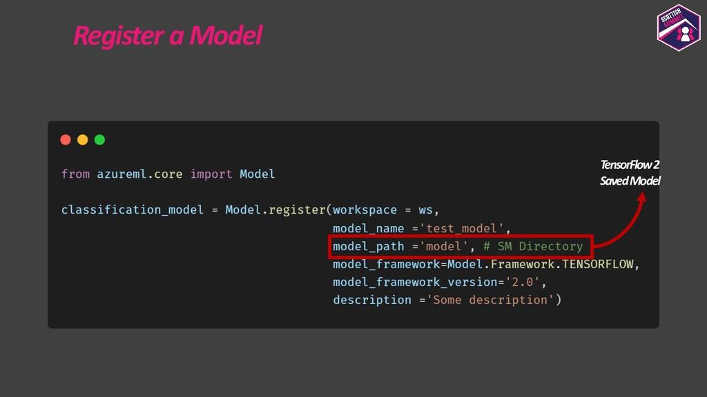 Register a Model TensorFlow 2 Saved Model