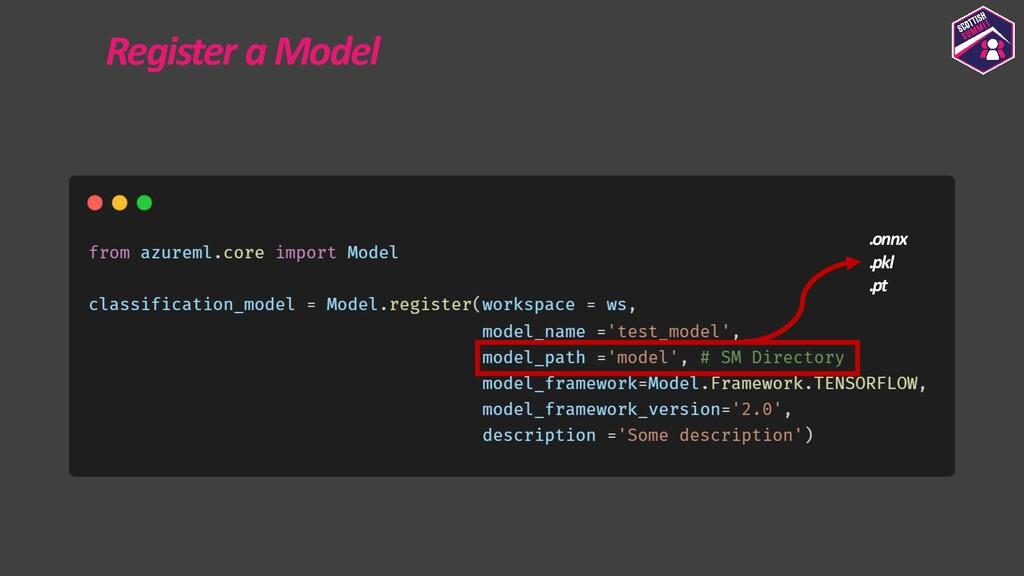 Register a Model .onnx .pkl .pt