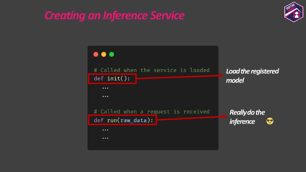 Creating an Inference Service Load the register...