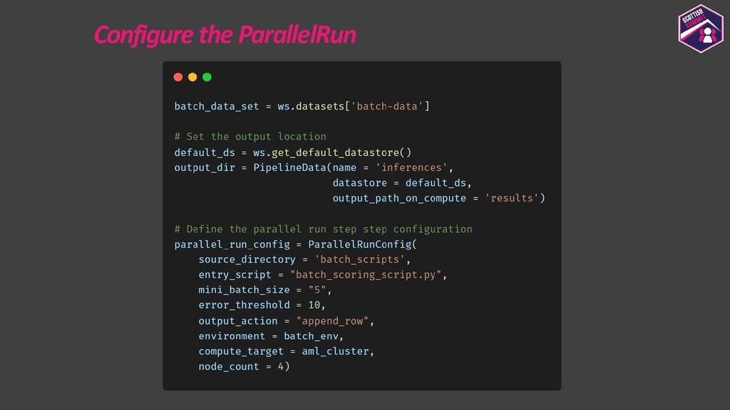 Configure the ParallelRun