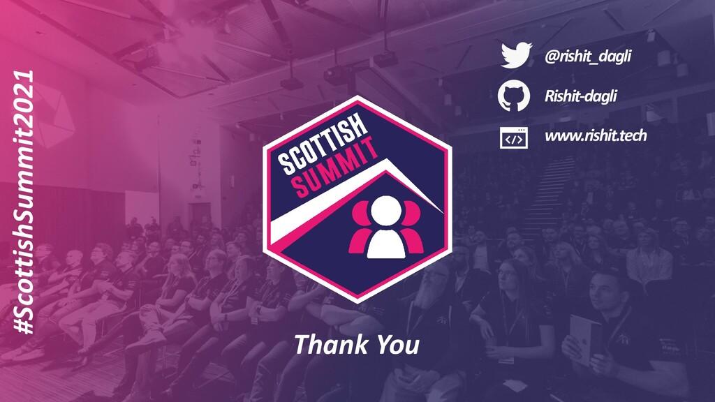 #ScottishSummit2021 Thank You @rishit_dagli Ris...