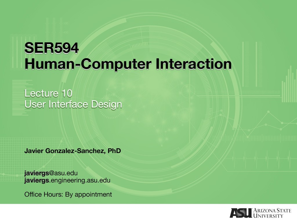 SER594 Human-Computer Interaction Lecture 10 Us...