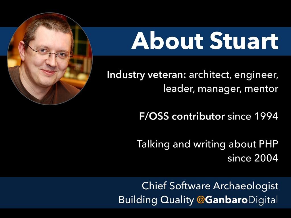 Industry veteran: architect, engineer, leader, ...