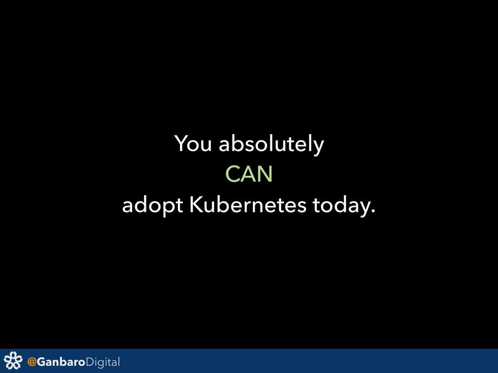 @GanbaroDigital You absolutely CAN adopt Kubern...