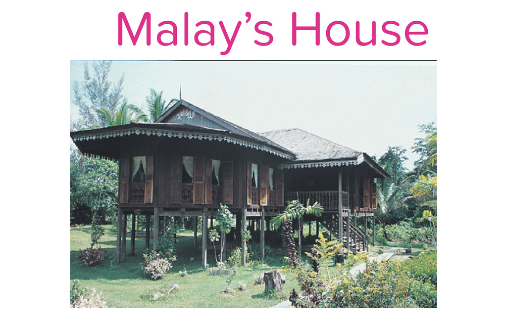 Malay's House
