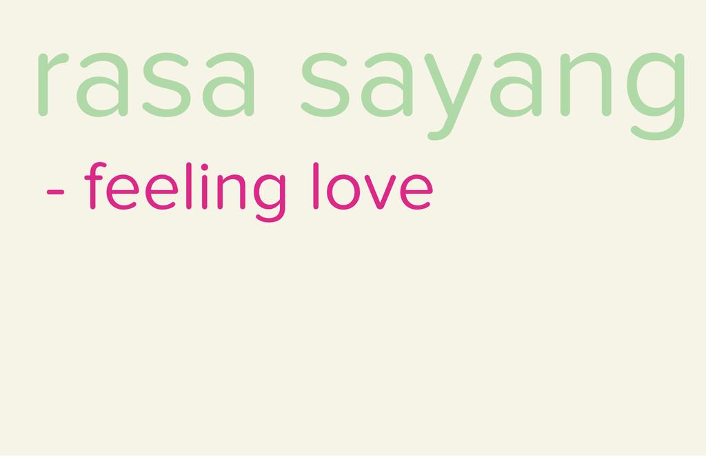 rasa sayang - feeling love