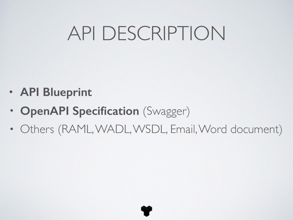 API DESCRIPTION • API Blueprint • OpenAPI Speci...