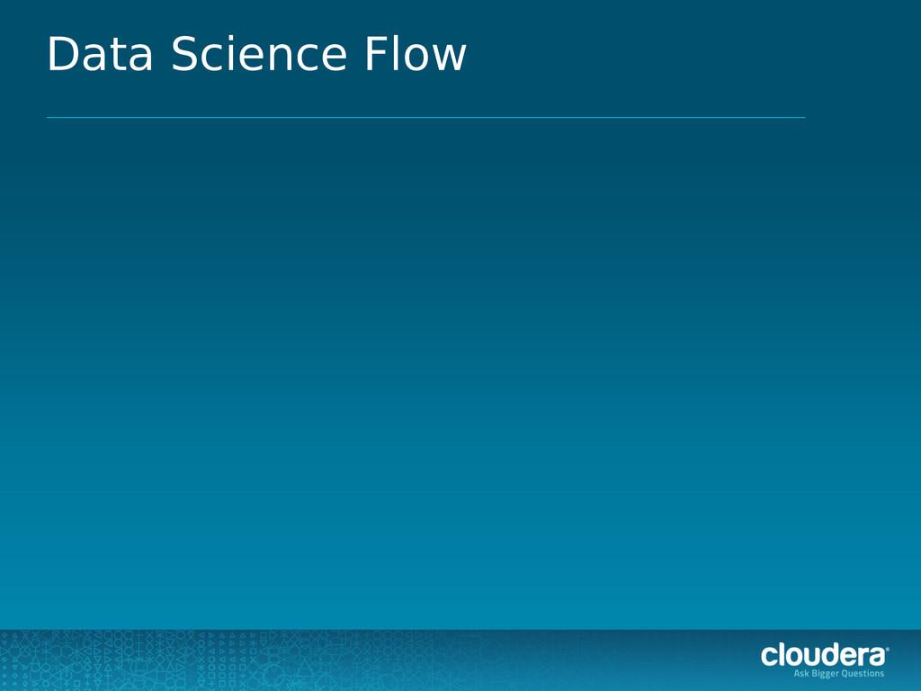 Data Science Flow