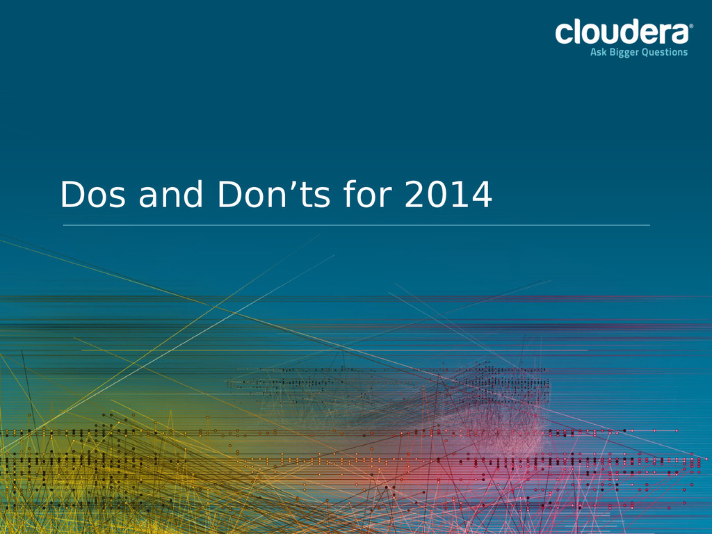 Dos and Don'ts for 2014
