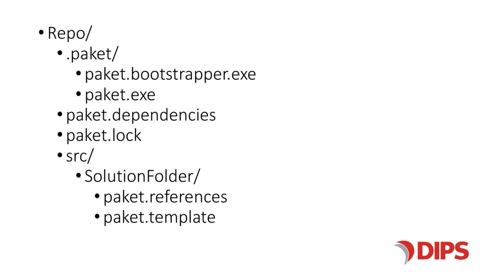 •Repo/ •.paket/ • paket.bootstrapper.exe • pake...
