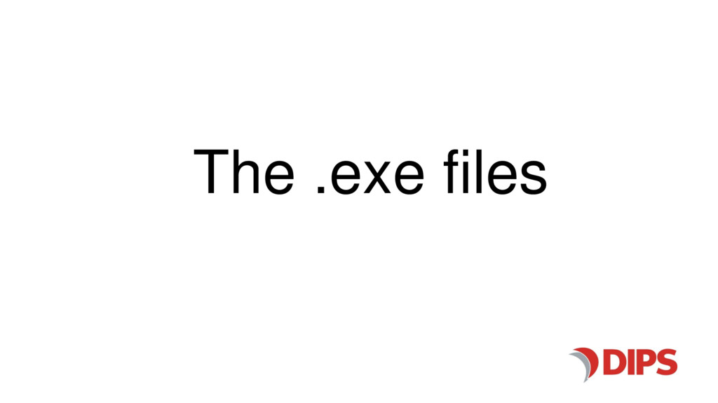 The .exe files