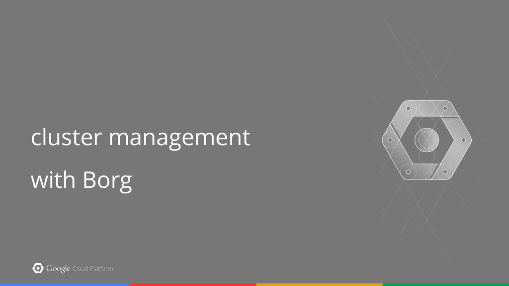 cluster management with Borg